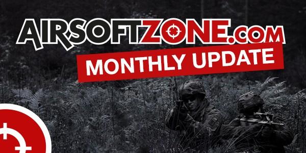 AirsoftZone.com Monthly Update